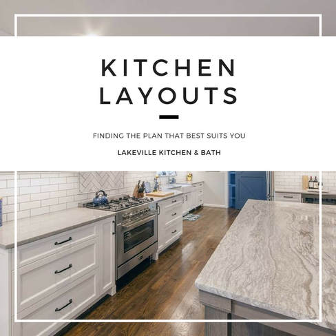 Kitchen Layouts and Floor Plans, Lakeville Kitchen and Bath